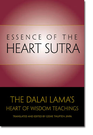 Essence of the Heart Sutra by His Holiness the Dalaï-Lama