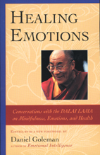Healing Emotions: Conversations with the Dalai Lama on Emotions and Health