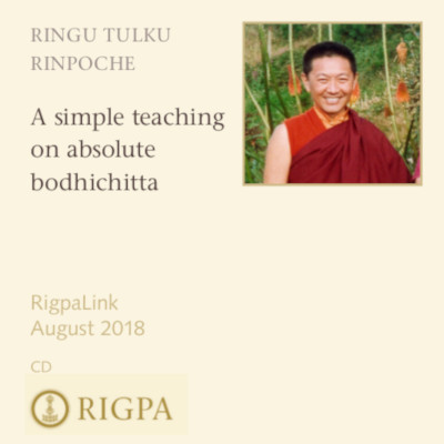 A simple teaching on absolute bodhichitta audio or video