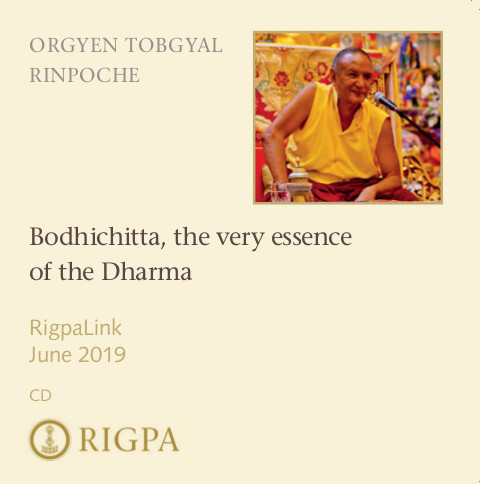 Bodhichitta, the very essence of the Dharma audio or video
