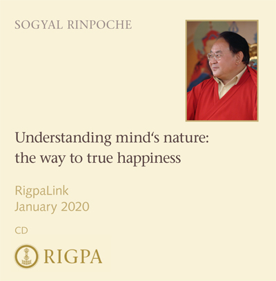 Understanding mind's nature: the way to true happiness - Sogyal Rinpoche audio or video