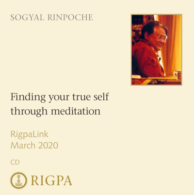 Finding your true self through meditation - Sogyal Rinpoche audio or video