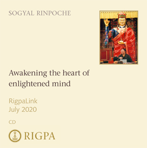 Awakening the heart of enlightened mind - Sogyal Rinpoche audio or video