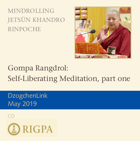 Gompa Rangdrol: Self-Liberating Meditation, part one MP3 CD