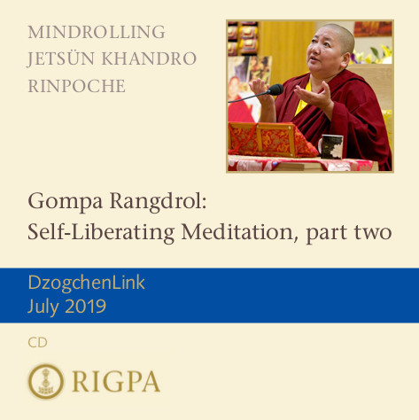 Gompa Rangdrol: Self-Liberating Meditation, part two MP3 CD