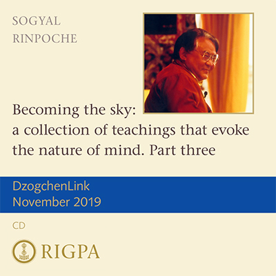 Becoming the sky: a collection of teachings that evoke the nature of mind. Part 3 CD or download