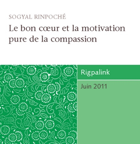 Le bon coeur et la motivation pure de la compassion CD ou DVD