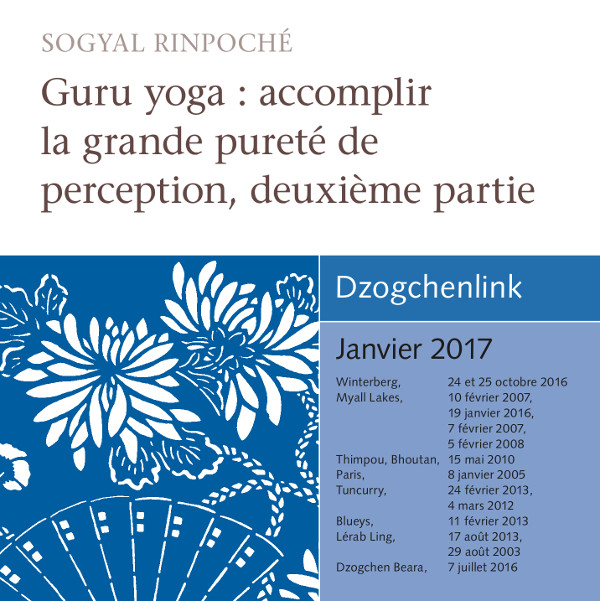 Guru yoga : accomplir la grande pureté de perception, deuxième partie MP3 CD