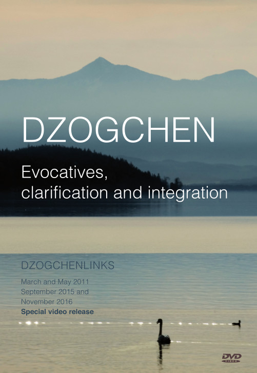 Dzogchen - Evocatives, clarification and integration MP4