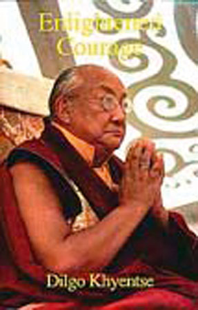 Enlightened Courage by Dilgo Khyentse Rinpoche