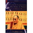 A Flash of Lightning in the Dark of Night His Holiness the Dalai Lama
