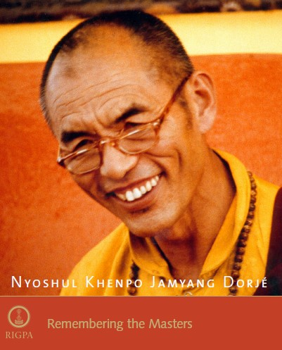 Remembering the Masters Nyoshul Khenpo Jamyang Dorje