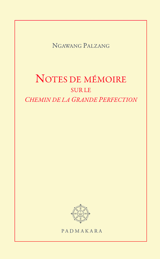 Zindri - Notes de mémoire sur le Chemin de la Grande Perfection Livre