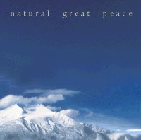 Natural Great Peace Mini-CD