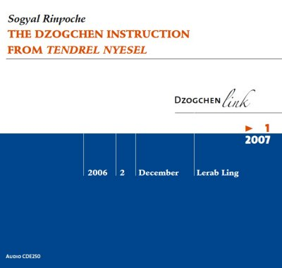 The Dzogchen Instruction from Tendrel Nyesel CD