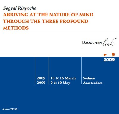 Arriving at the nature of mind through the three profound methods CD