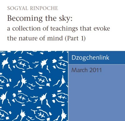 Becoming the sky: a collection of teachings that evoke the nature of mind (Part 1) CD