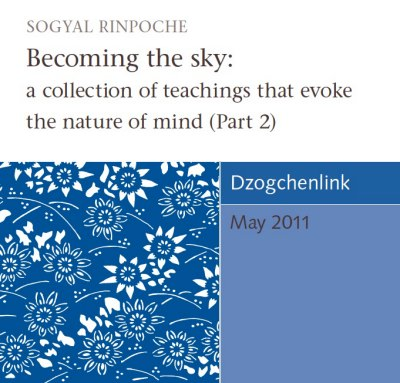 Becoming the sky: a collection of teachings that evoke the nature of mind (Part 2) CD