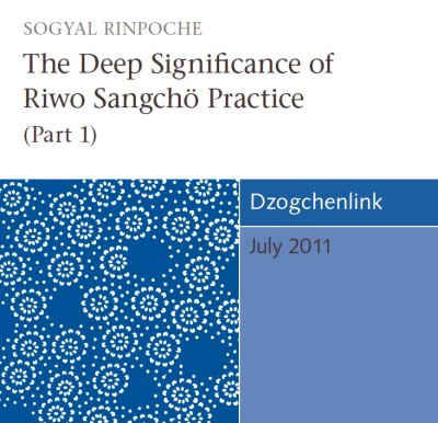 The Deep Significance of Riwo Sangchö Practice (Part 1) CD