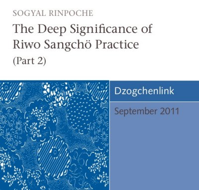 The Deep Significance of Riwo Sangchö Practice (Part 2) CD