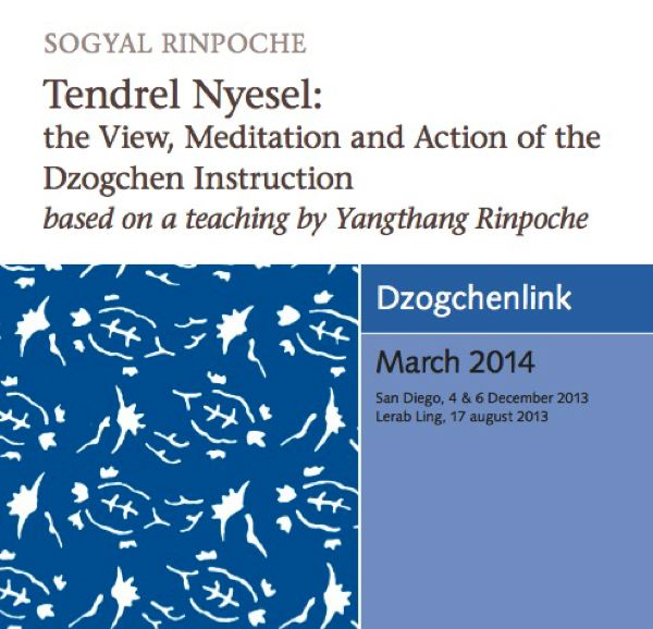 Tendrel Nyesel: the View, Meditation and Action of the Dzogchen Instruction MP3