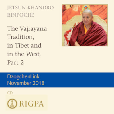 The Vajrayana Tradition in Tibet and in the West, Part 2 MP3 CD