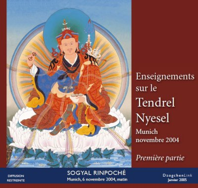 Enseignements sur le Tendrel Nyesel - 1ère partie CD