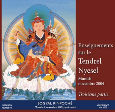 Enseignements sur le Tendrel Nyesel - 3ème partie CD
