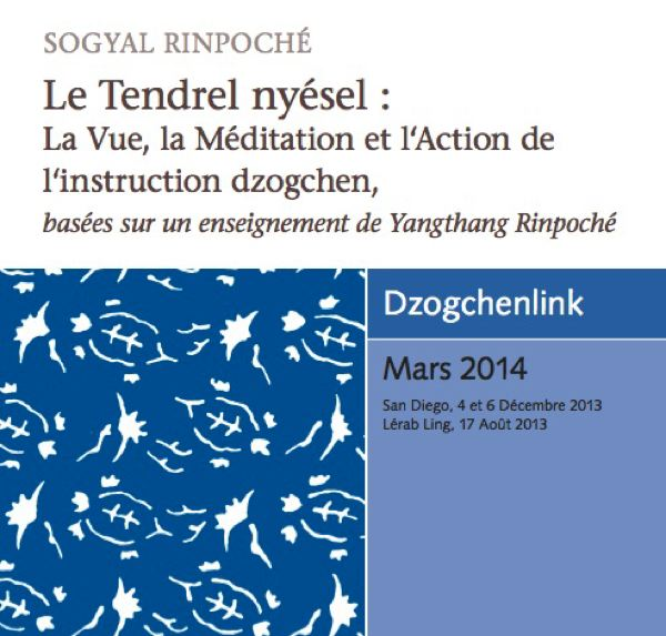 Le Tendrel nyésel : La Vue, la Méditation et l'Action de l'instruction dzogchen MP3