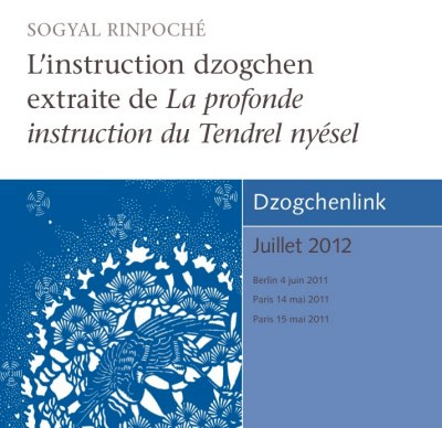 L'instruction dzogchen extraite de La profonde instruction du Tendrel nyésel MP3