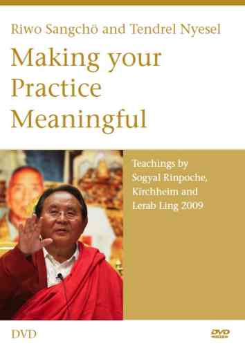 Riwo Sangchö and Tendrel Nyesel Making your Practice Meaningful DVD
