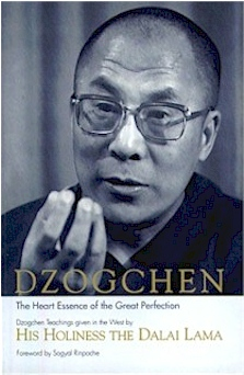 Dzogchen, The Heart Essence of the Great Perfection by HH the Dalaï-Lama
