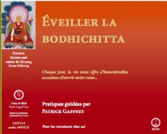 Eveiller la Bodhichitta CD audio
