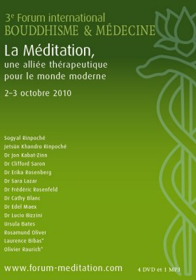 3e Forum international « Bouddhisme et Médecine » - Compilation (1mp3+4DVDs)