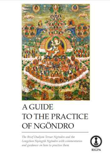 A Guide to the Practice of Ngöndro Rigpa practice materials