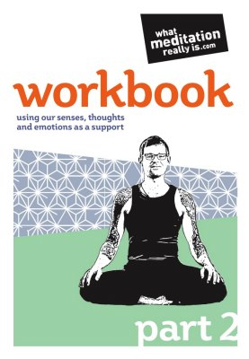 What Meditation Really Is Workbook Part Two A5 booklet
