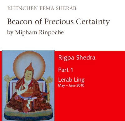 Rigpa Shedra Part 1 - Beacon of Precious Certainty by Mipham Rinpoche MP3