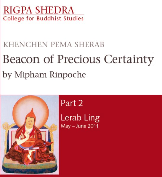 Rigpa Shedra Part 2 - Beacon of Precious Certainty by Mipham Rinpoche MP3