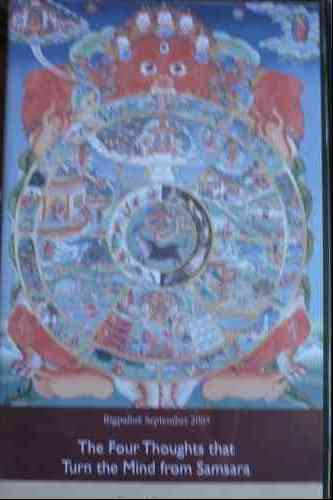 The Four Thoughts That Turn the Mind From Samsara DVD