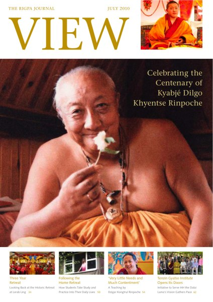 View, the Rigpa Journal Celebrating the Centenary of Kyabjé Dilgo Khyentse Rinpoche