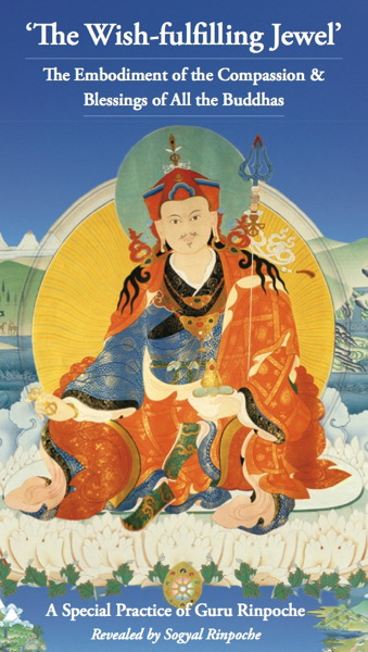The Wish-fulfilling Jewel A special Practice of Guru Rinpoche Ebook or Booklet